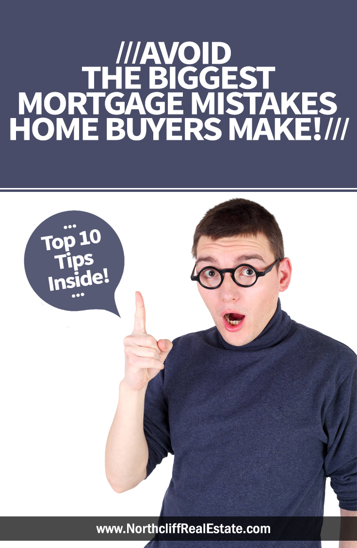 biggest mortgage mistakes